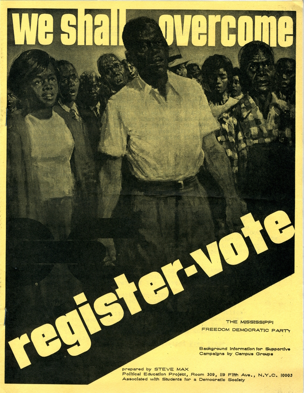 We Shall Overcome Flier - Connect to Thorne's Work in Mississippi Freedom Democratic Party