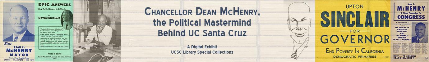 Chancellor Dean McHenry, the Political Mastermind behind UC Santa Cruz
