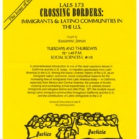Latin American and Latino Studies 173 course flyer: Immigrants and Latino Communities in the U.S. Taught by Suzanne Jonas. 1990s.