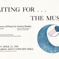 """""""Waiting for the Muses: A Performance of Poetry by Audrey Stanley."""" April 13, 1992. Poster."""