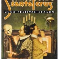 Shakespeare Santa Cruz program. 2003 Festival Season.
