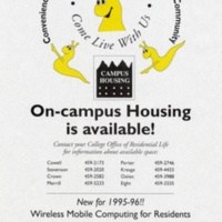 On Campus Housing is Available. Poster. 1995-96.