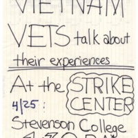 """Vietnam Vets Speak About their Experience."" UCSC Strike Center. Hand-lettered poster. Circa 1960s."