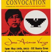 Ninth Annual Cesar Chavez Convocation. Speaker: Jose Antonio Vargas. May 16, 2012. College Nine and College Ten.