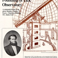James Lick and the Founding of Lick Observatory. Centennial Lecture Poster. Monday, October 11, 1976.