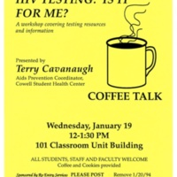 HIV Testing program with AIDS Prevention Coordinator Terry Cavanaugh. Flyer. January 19, 1994.